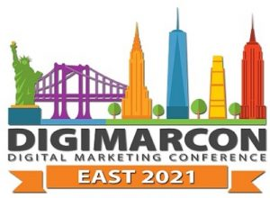 DigiMarCon East 2021 - Digital Marketing, Media and Advertising Conference & Exhibition @ New York Marriott at the Brooklyn Bridge Hotel |  |  |